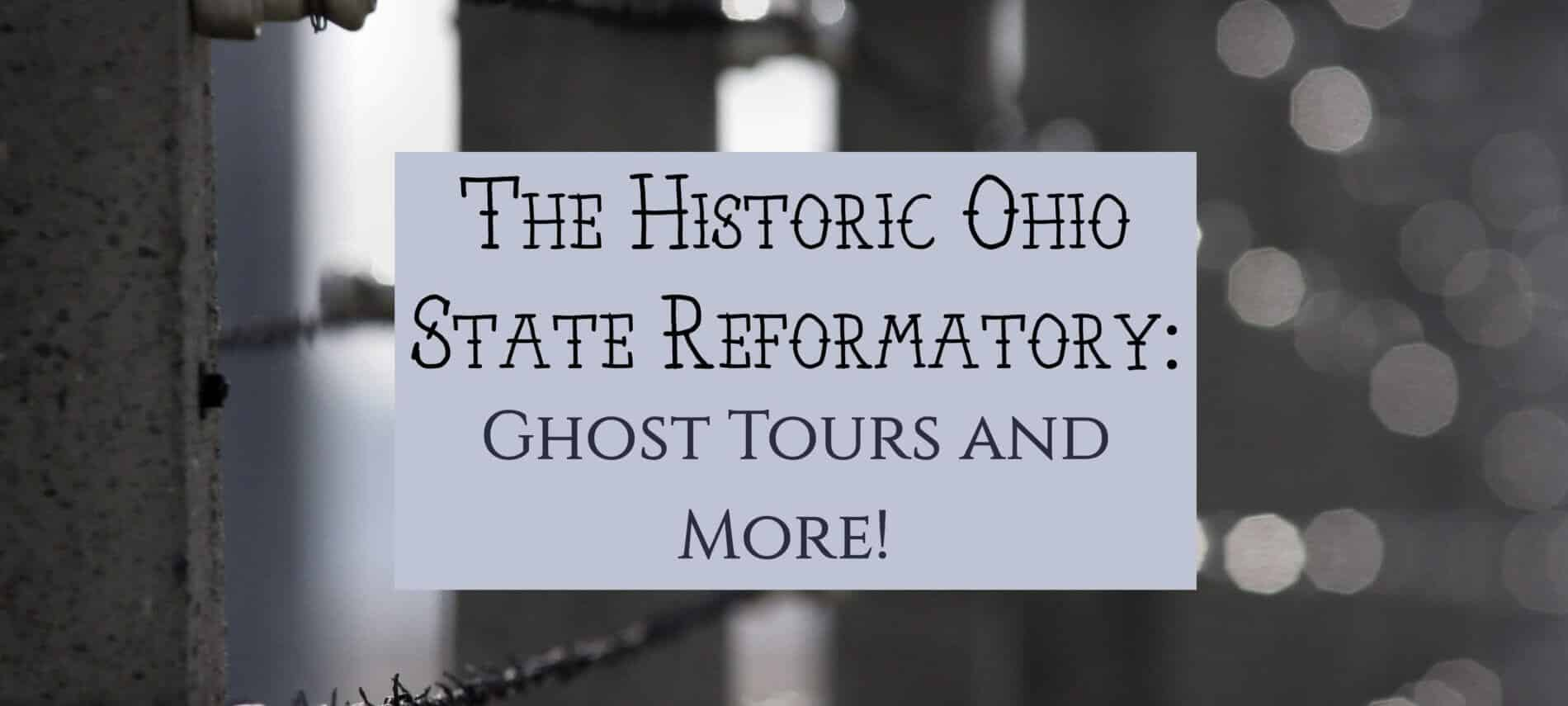 Background of barbed wire with text about the Ohio State Reformatory historic site