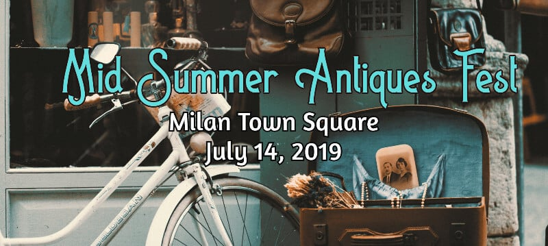 Antique bike and other antiques outside a store with text: Mid Summer Antiques Fest, Milan Ohio, July 14, 2019