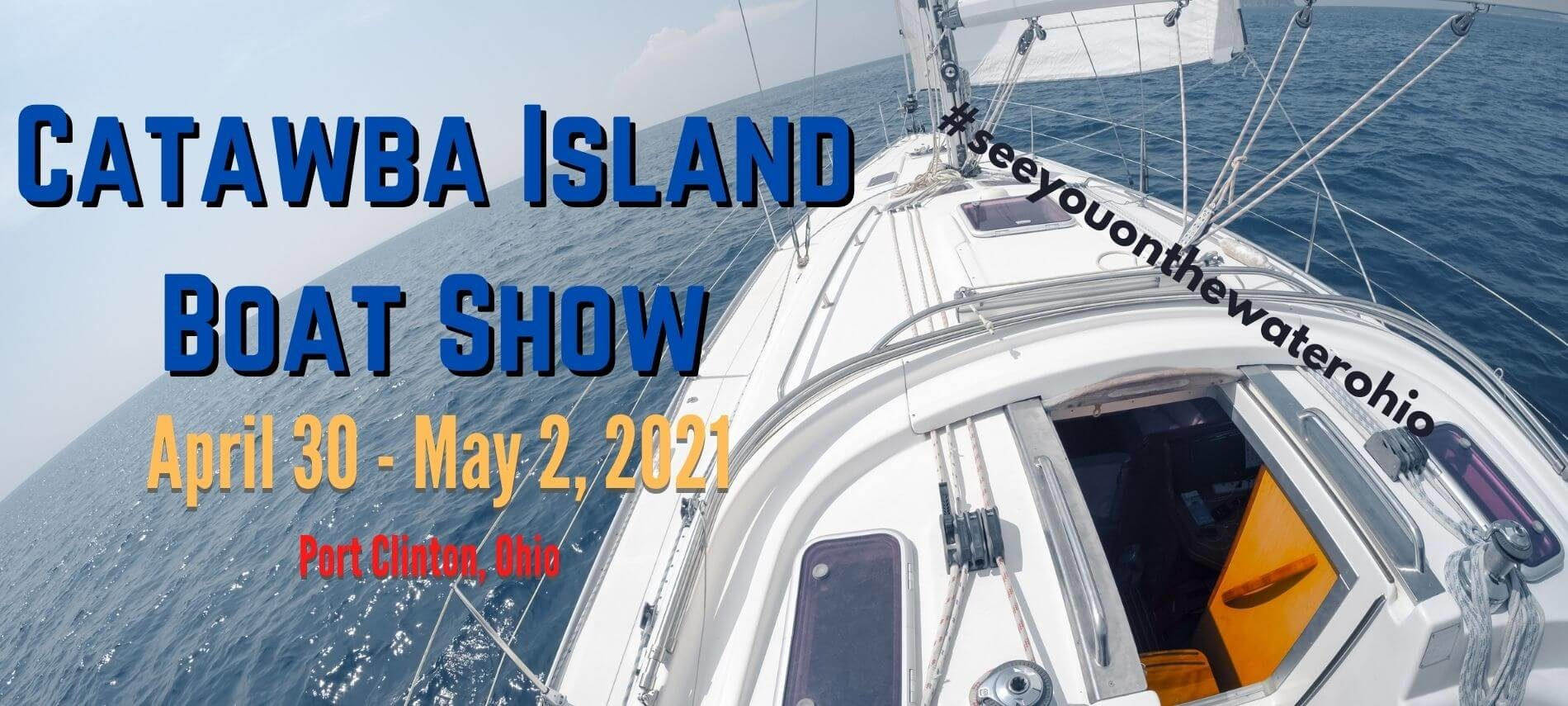 The front of a powerboat cuts through the water on a sunny day, with text regarding the Catawba Island Boat Show, 2021